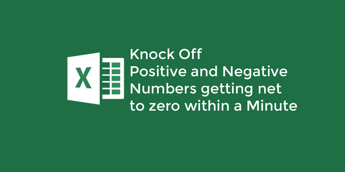knock off-positive and negative numbers in excel